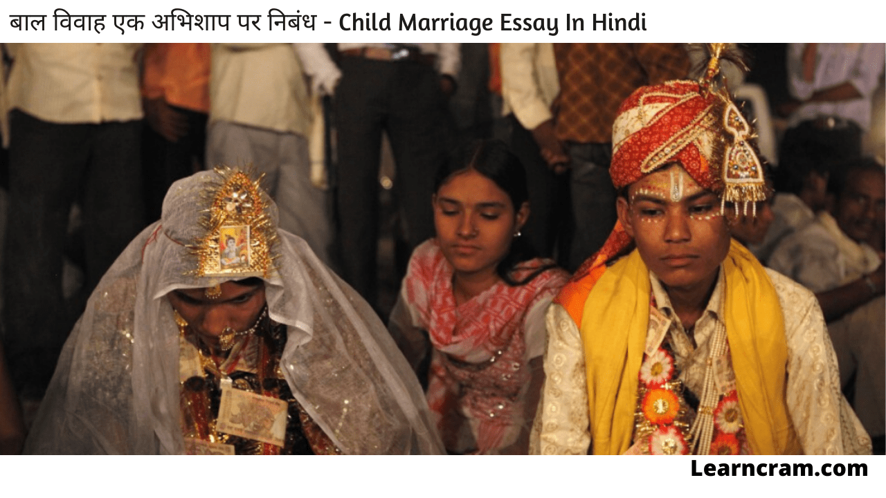 Child Marriage Essay In Hindi