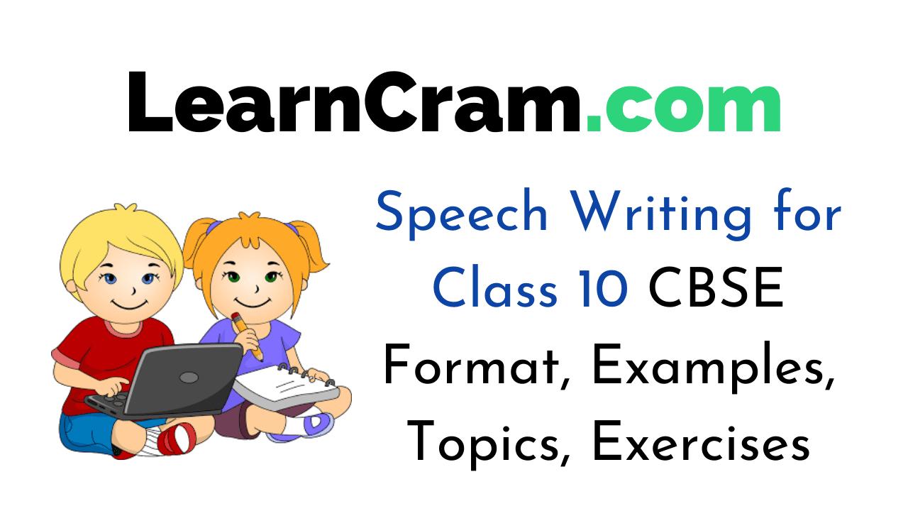 Speech Writing for Class 10 CBSE