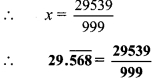 Maharashtra Board Class 9 Maths Solutions Chapter 2 Real Numbers Problem Set 2 6