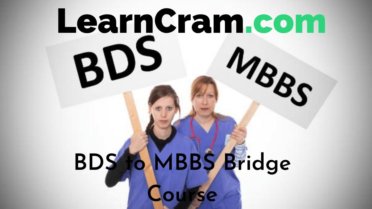 BDS to MBBS Bridge Course