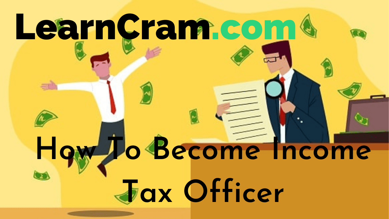 How to become income tax officer