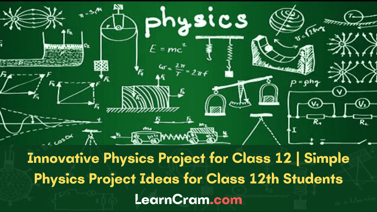 Physics Project for Class 12
