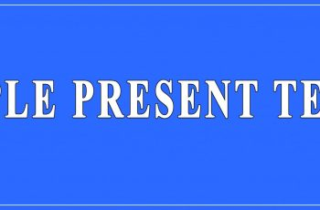 Simple Present Tense Definition and Examples