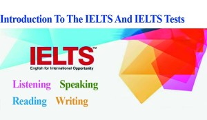 Introduction To The IELTS And IELTS Tests