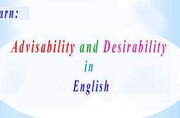 Advisability and Desirability