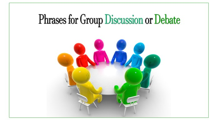 Phrases for Group Discussion or Debate