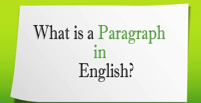 What is a Paragraph in English?