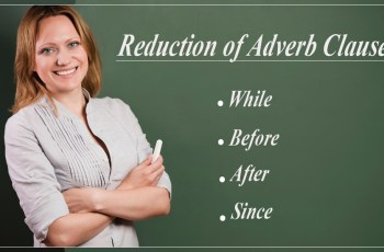 Reduction of Adverb Clause to a Modifying Phrase