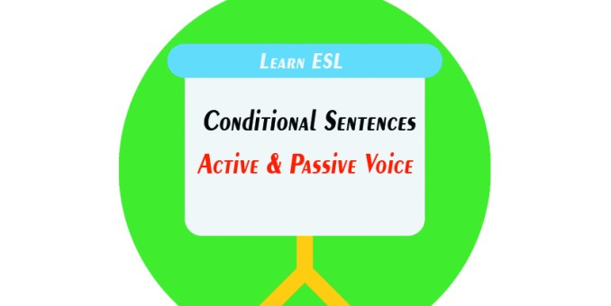 Active and Passive Voice of Conditional Clauses