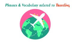 Phrases and Vocabulary Related to Traveling in English