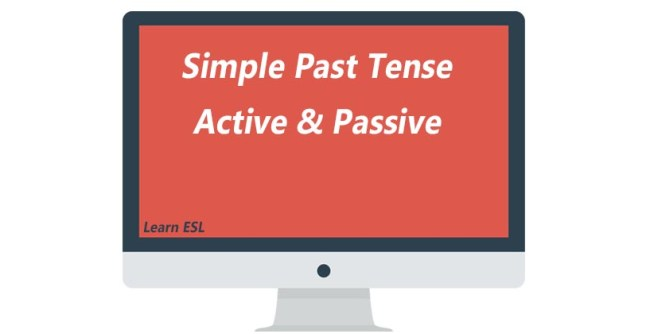Active and Passive Vice of Simple Past Tense