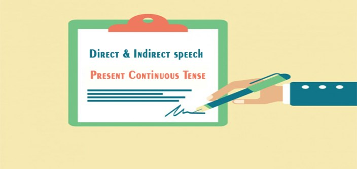Direct and Indirect of Present Continuous Tense