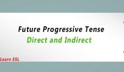 Direct and Indirect of Future Progressive Tense