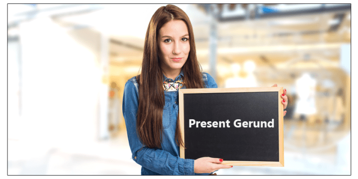 How to Use Gerund For Present Time