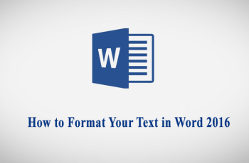 How to Format Your Text in Word