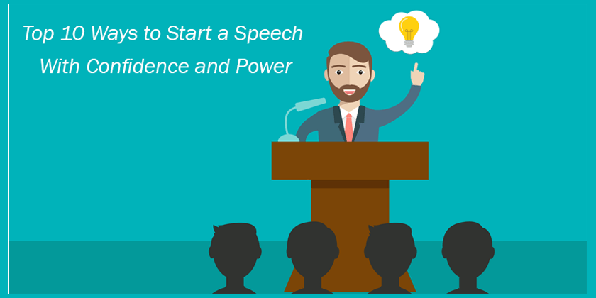 Top 10 Ways to Start a Speech With Confidence and Power