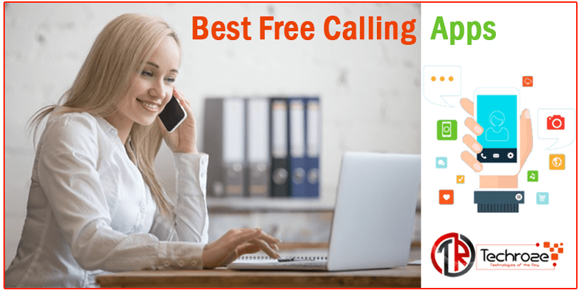 Best Free Calling Apps To Call Mobile Landlines Without Internet