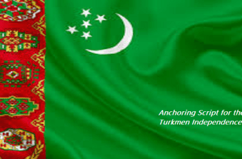 Anchoring Script for the Turkmen Independence Day
