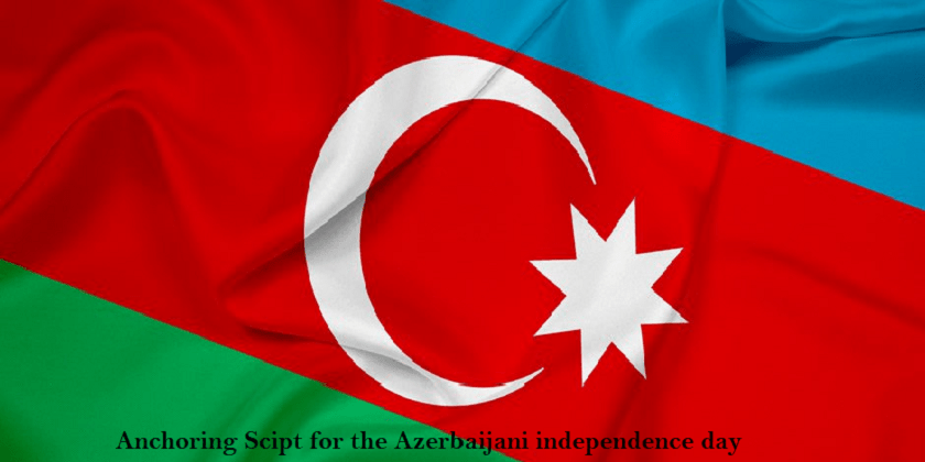 Anchoring Script for the Azerbaijani Independence Day