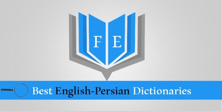 5 Best English-Persian Dictionaries