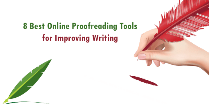 8 Best Online Proofreading Tools for Improving Writing Skills