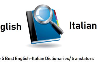 The 5 Best English-Italian Dictionaries/Translators Online and Offline