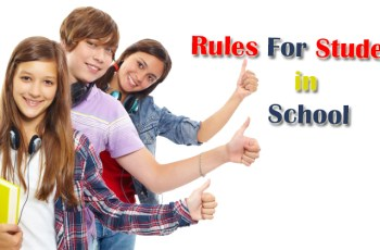 25 Important Rules For Students in School