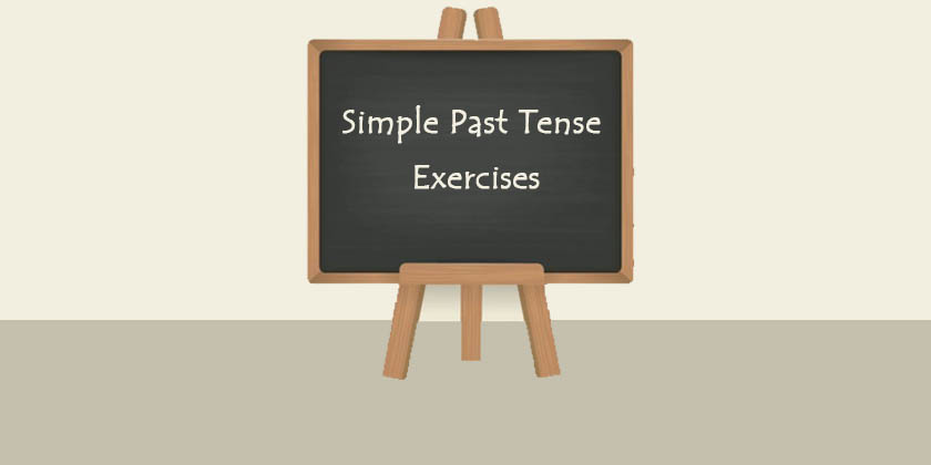 Simple Past Tense Exercises With Answers For ESL Students