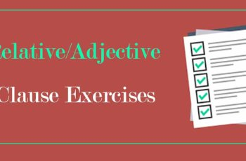 Relative/Adjective Clause Exercises