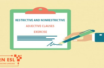 Restrictive and Nonrestrictive Adjective Clauses Exercise