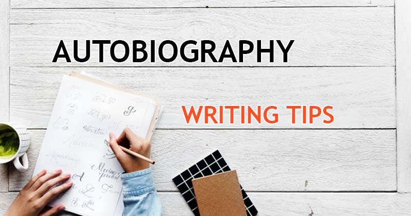 How to Write an Autobiography in English