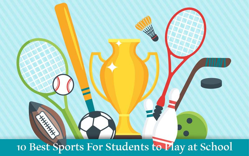 10 Best Sports For Students to Play at School