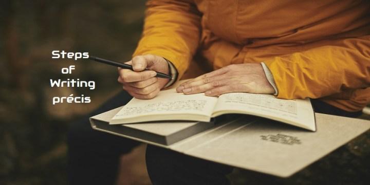Steps of Writing Precis