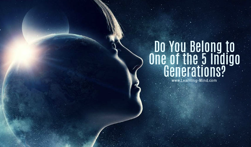 Do You Belong to One of the 5 Indigo Generations? – Learning Mind