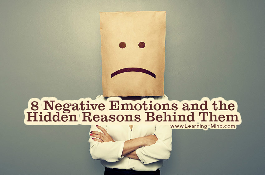 8 Negative Emotions and the Hidden Reasons Behind Them