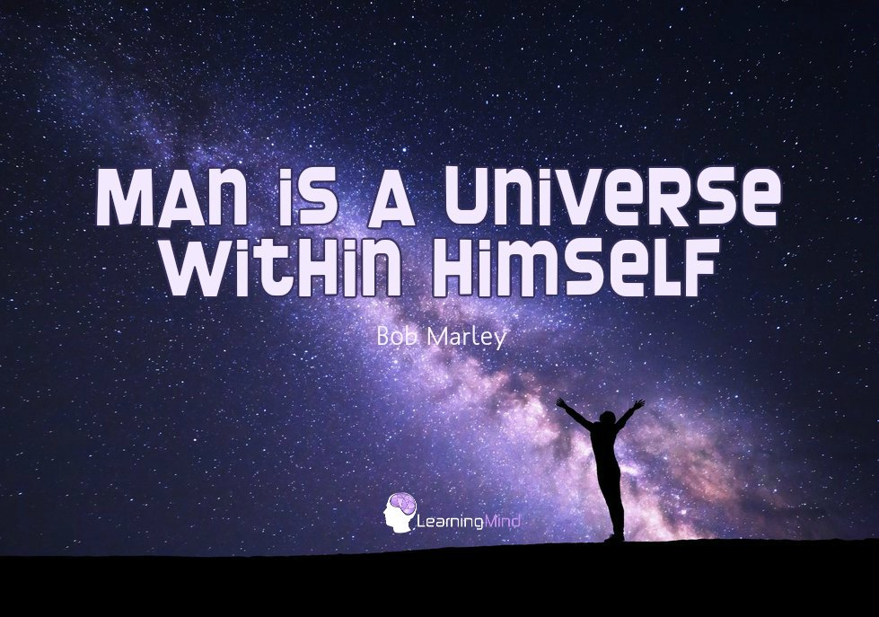 Man is a universe within himself