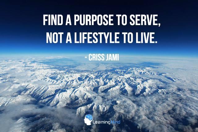 Find a purpose to serve