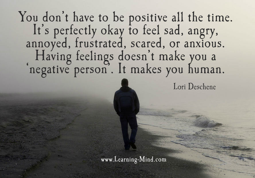 You don't have to be positive all the time