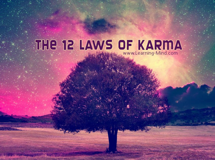 The Twelve Laws Of Karma That Will Change Your Life Forever