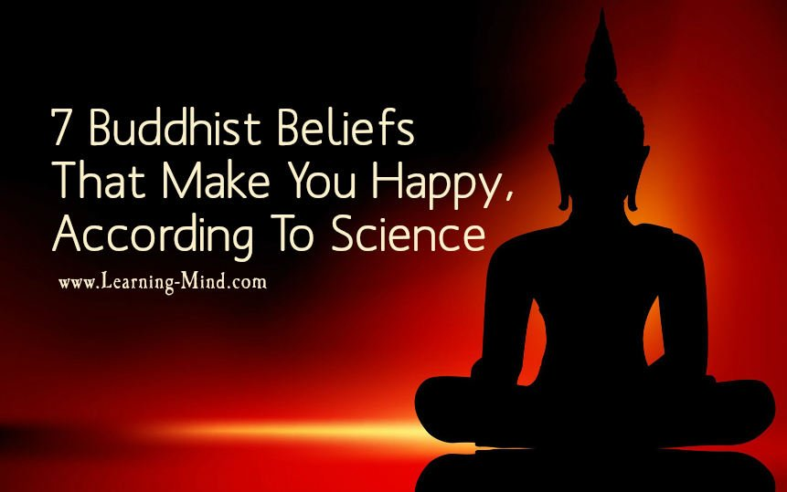 7 Buddhist Beliefs That Make You Happy According To Science