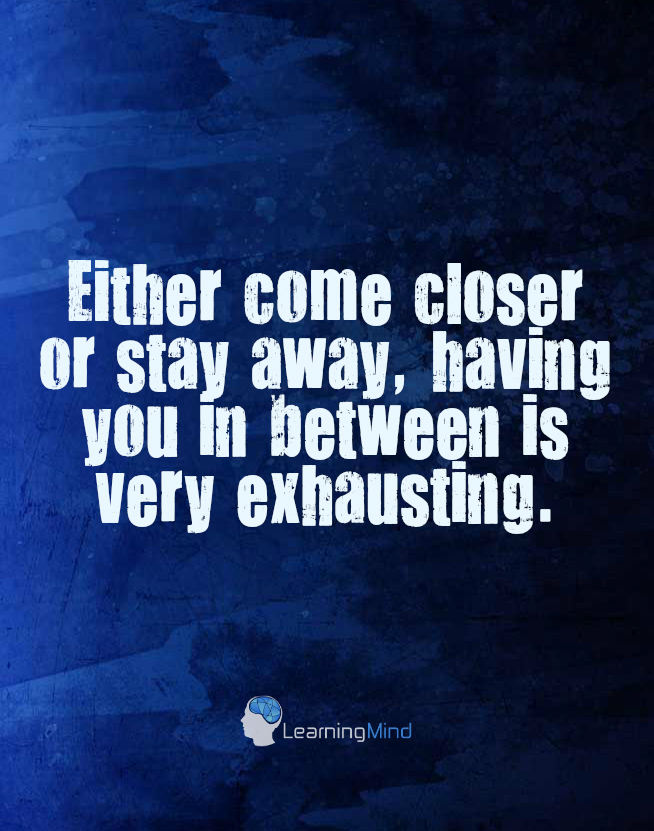 either come closer