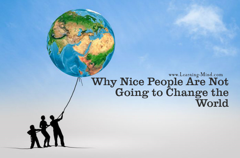 nice people change the world