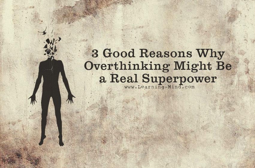 overthinking superpower