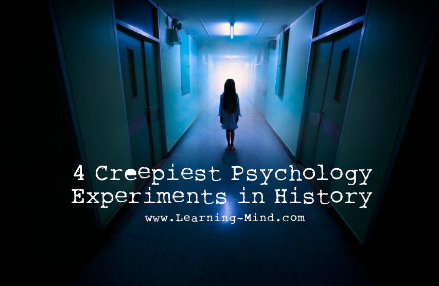 4 Creepiest Psychology Experiments in History – Learning Mind