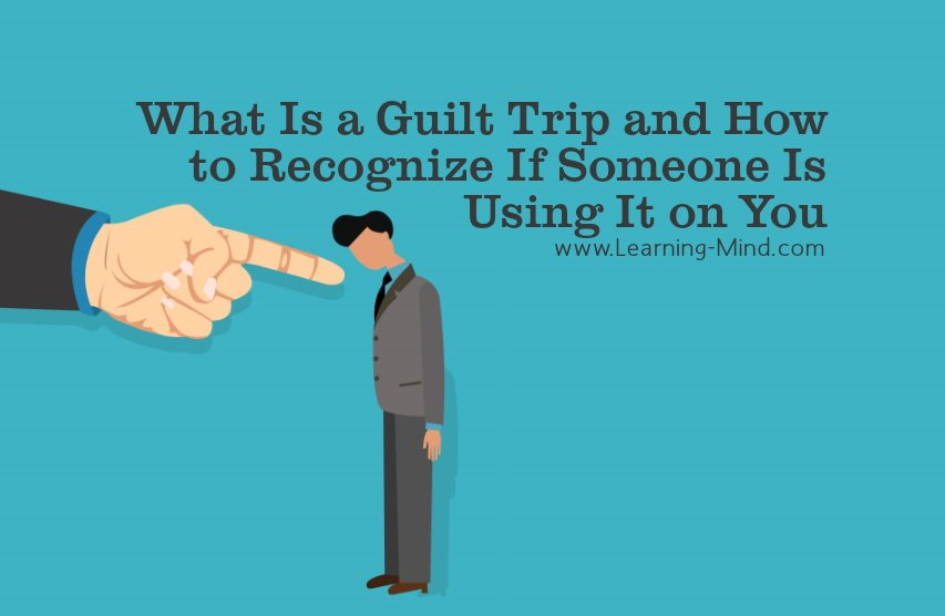 How to deal with guilt trips
