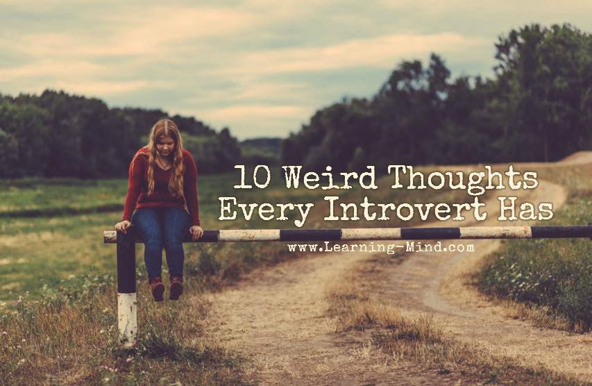 weird thoughts introvert