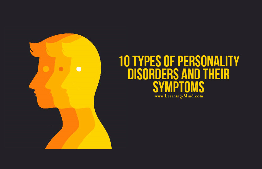 10 types of personality disorders and their symptoms learning mind