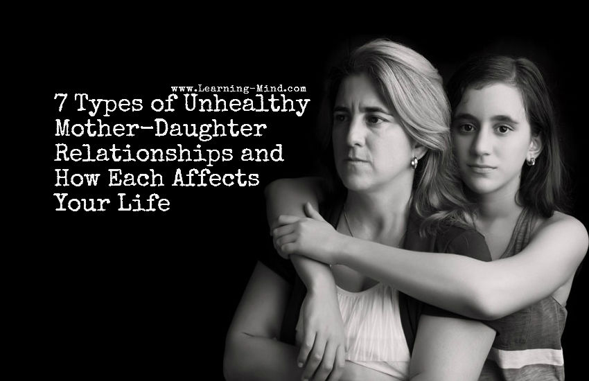 7 Types of Unhealthy Mother-Daughter Relationships and How