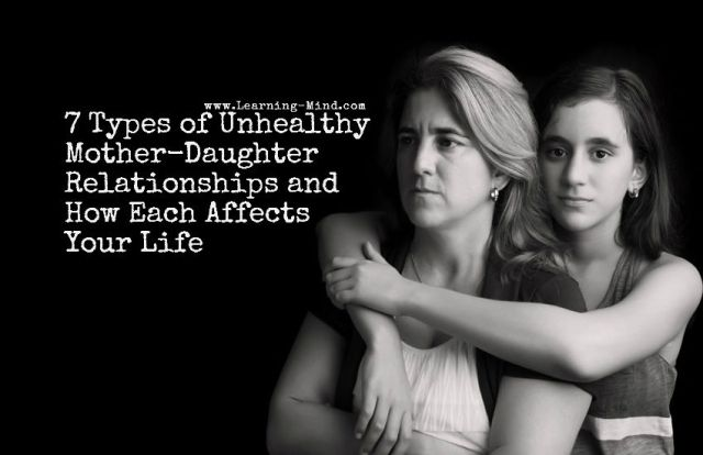 7 Types of Unhealthy Mother-Daughter Relationships and How Each