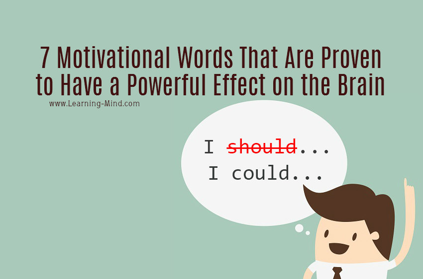 Motivational Words Simple 7 Motivational Words That Are Proven To Have A Powerful Effect On
